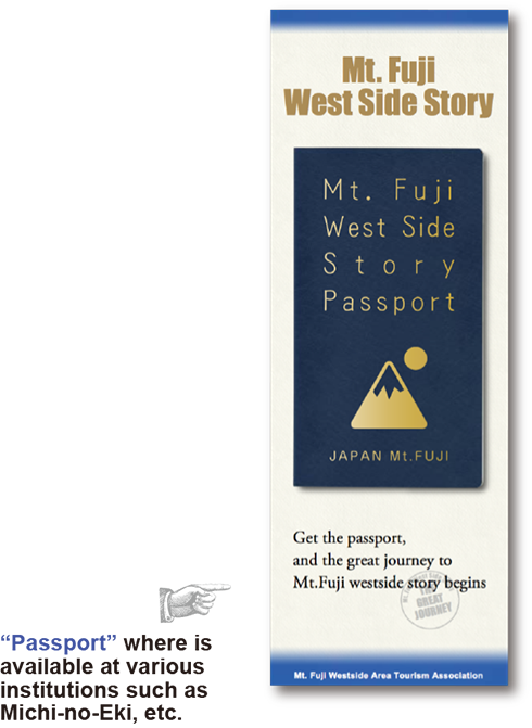 Mt.Fuji West Side Story Passport