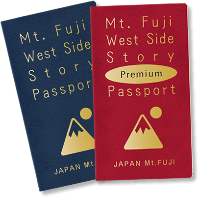 Mt. Fuji West Side Story Passport